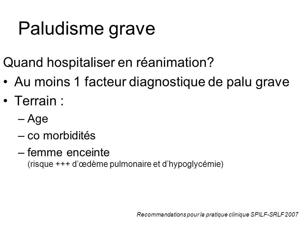 Paludisme grave Quand hospitaliser en réanimation