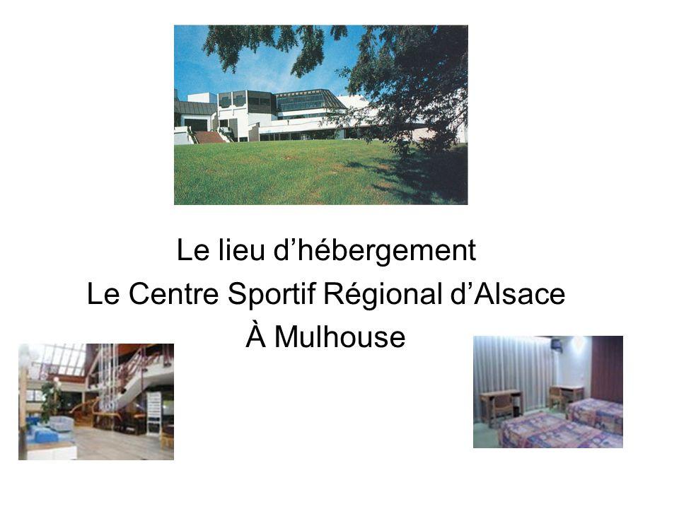 Le lieu d'hébergement Le Centre Sportif Régional d'Alsace À Mulhouse