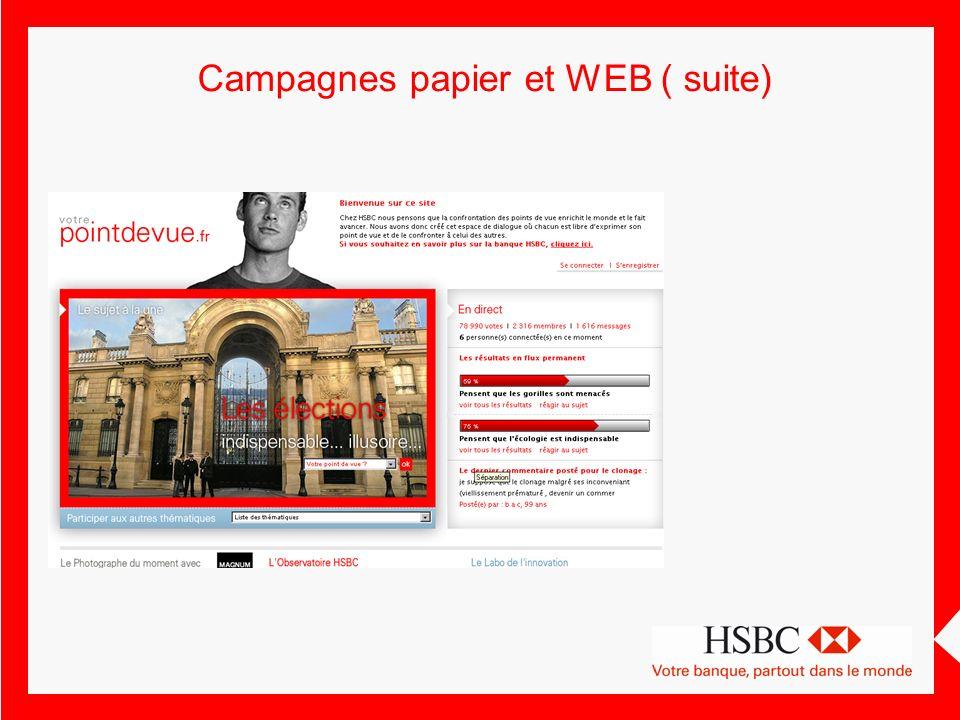 Campagnes papier et WEB ( suite)
