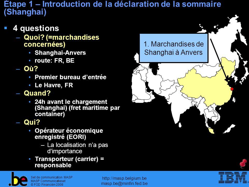 Étape 1 – Introduction de la déclaration de la sommaire (Shanghai)