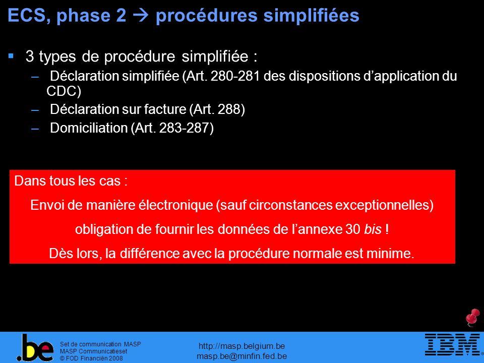 ECS, phase 2  procédures simplifiées