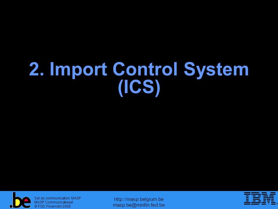 2. Import Control System (ICS)