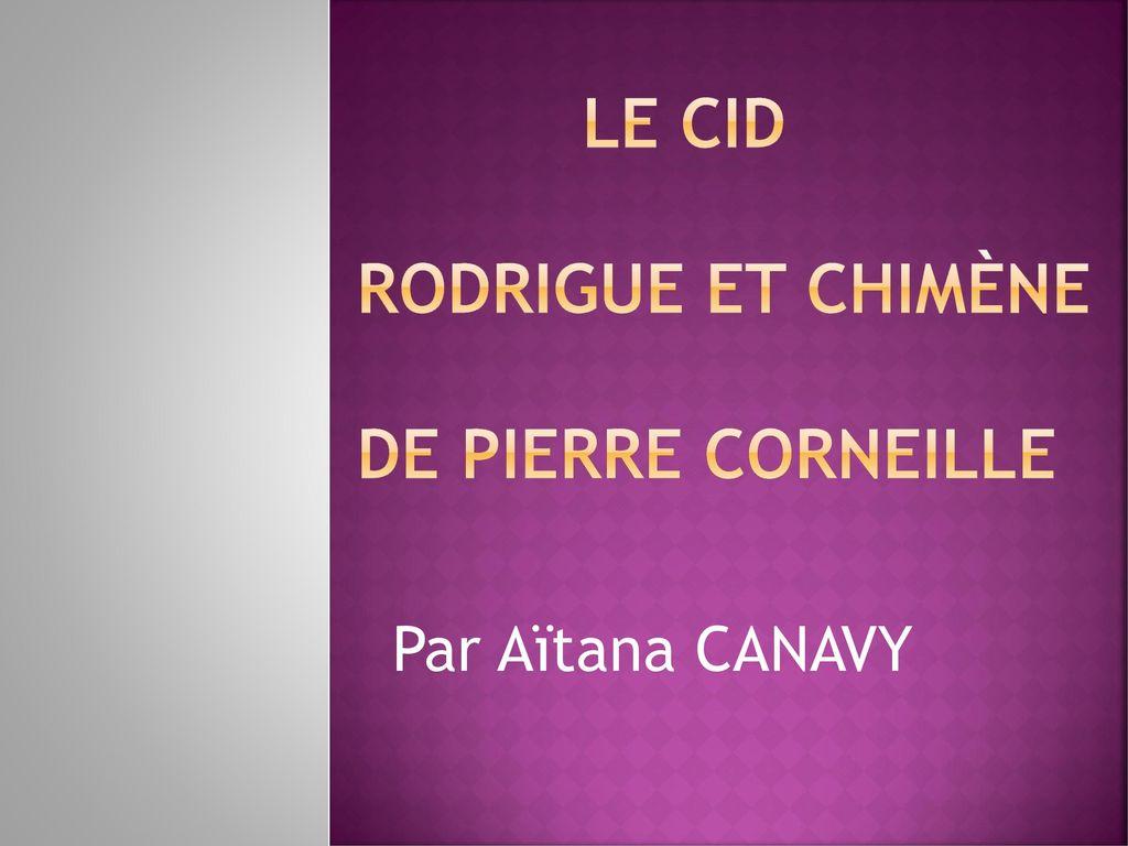 cid le personage de chimene Œuvres inspirées par la vie de el cid : - une chanson de geste, le cantar de mío cid (xiiè siècle), composé vers 1128 en vers.