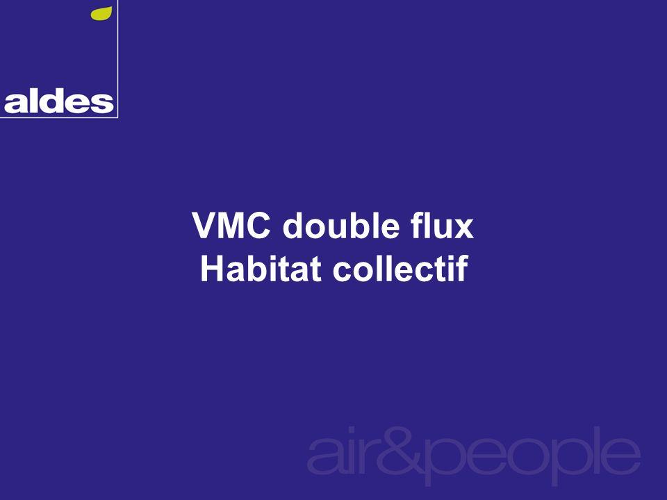 VMC double flux Habitat collectif