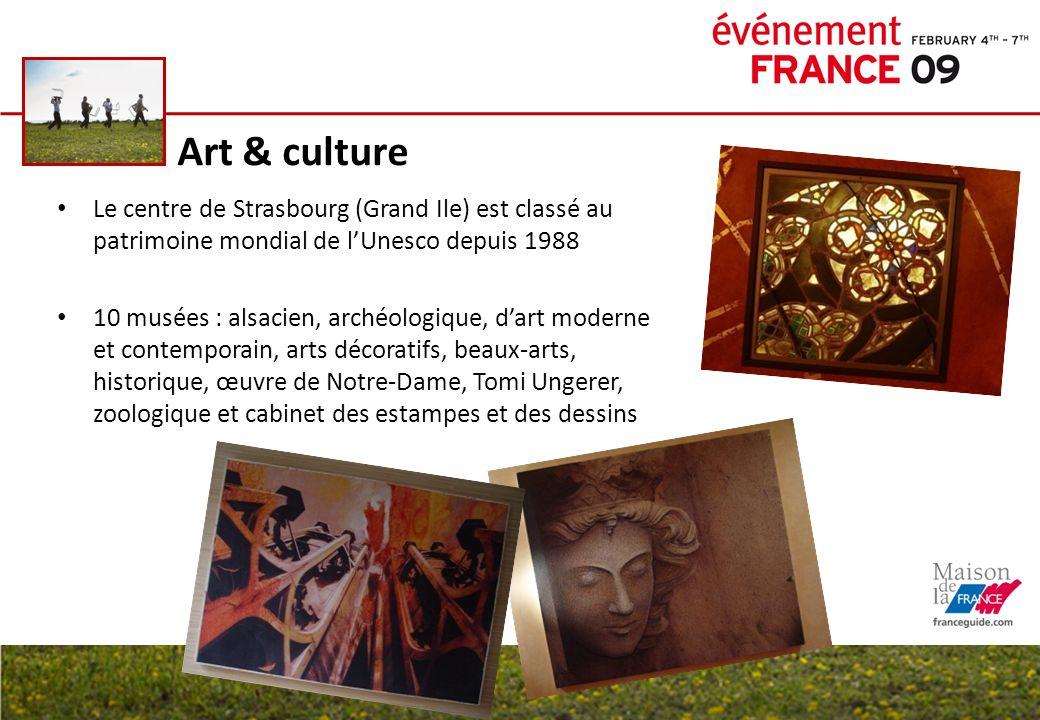 Art & culture Le centre de Strasbourg (Grand Ile) est classé au patrimoine mondial de l'Unesco depuis 1988.