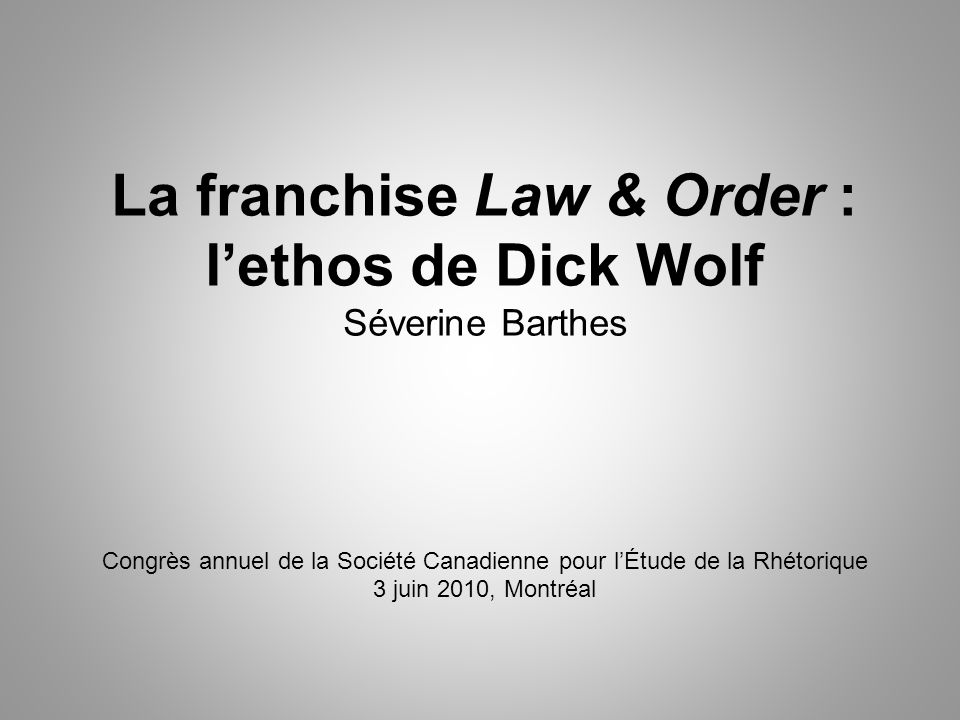 La franchise Law & Order : l'ethos de Dick Wolf