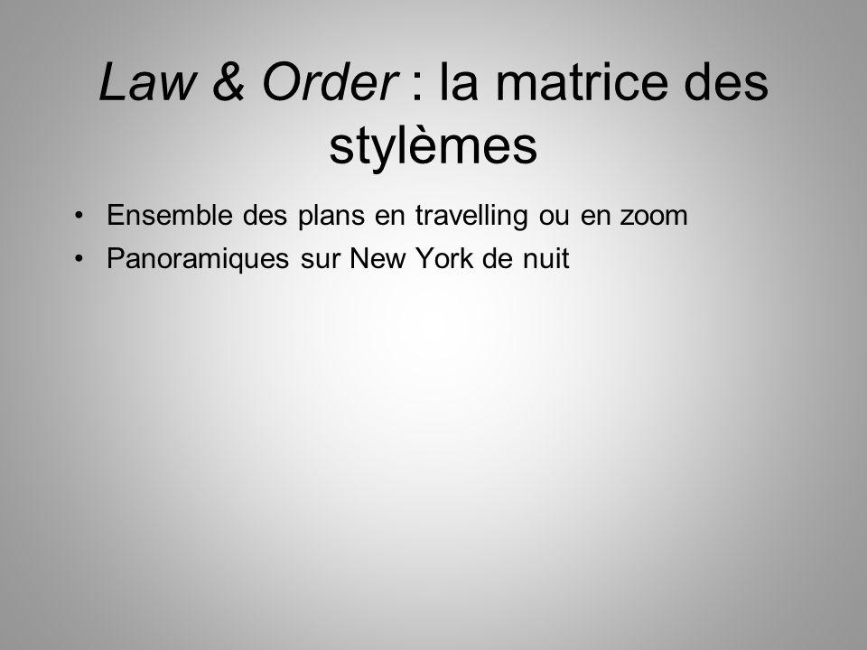 Law & Order : la matrice des stylèmes