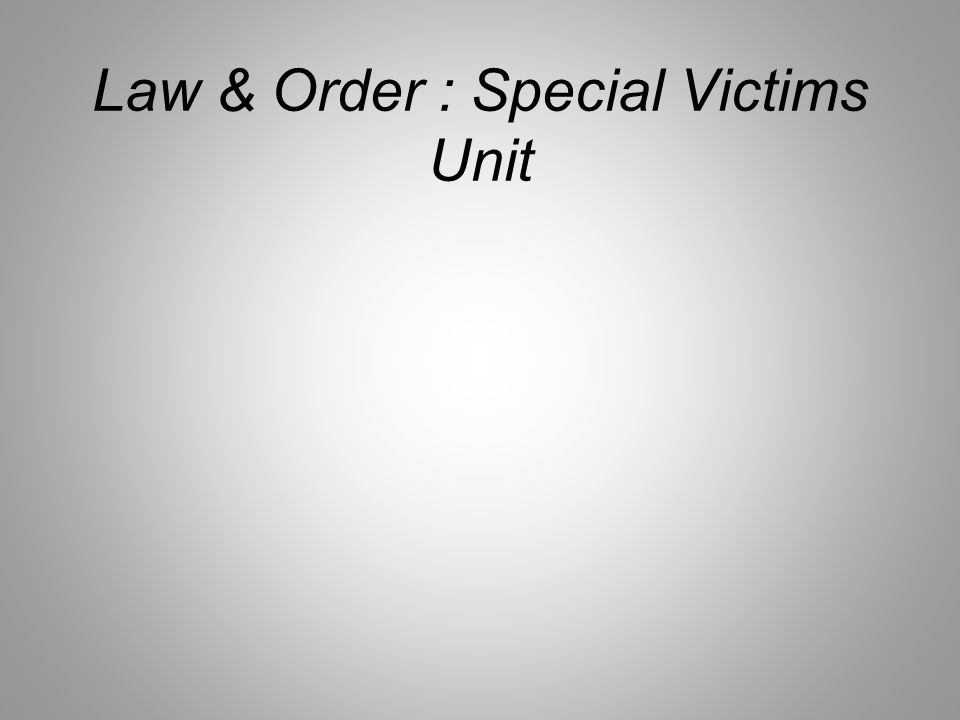 Law & Order : Special Victims Unit