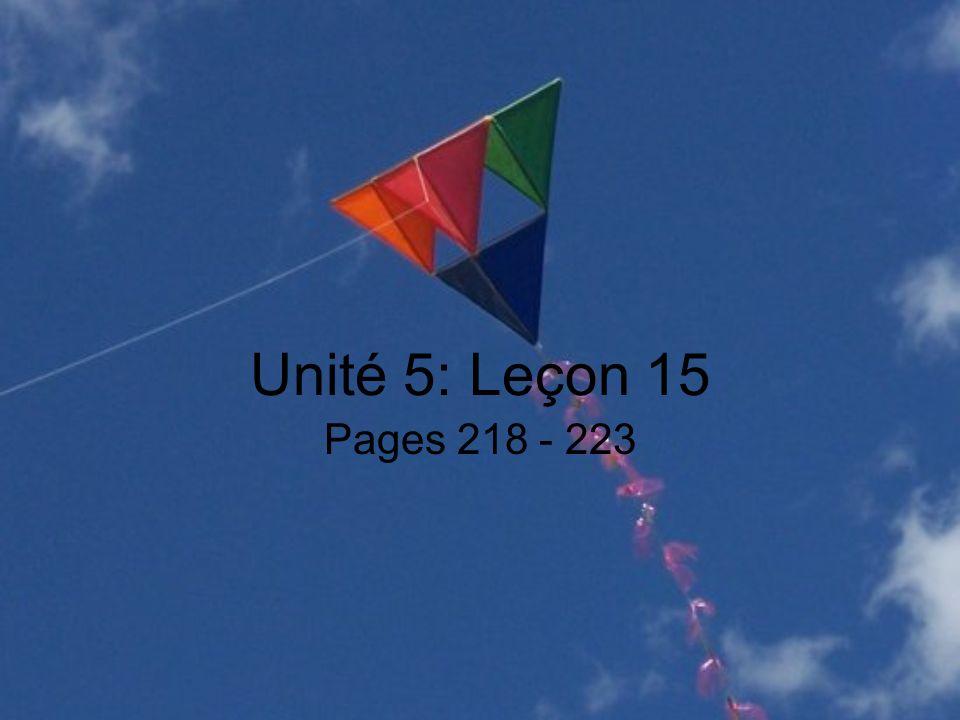 Unité 5: Leçon 15 Pages 218 - 223