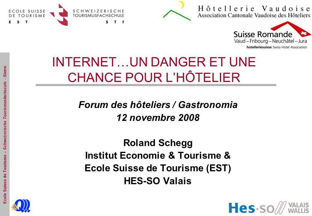 INTERNET…UN DANGER ET UNE CHANCE POUR L'HÔTELIER