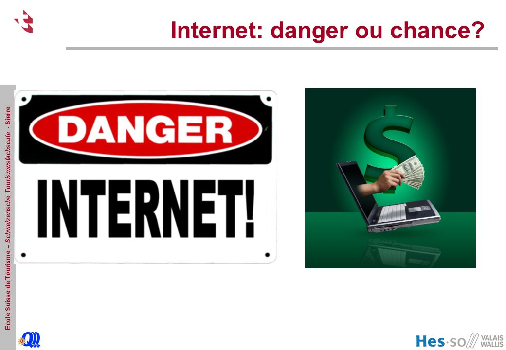 Internet: danger ou chance