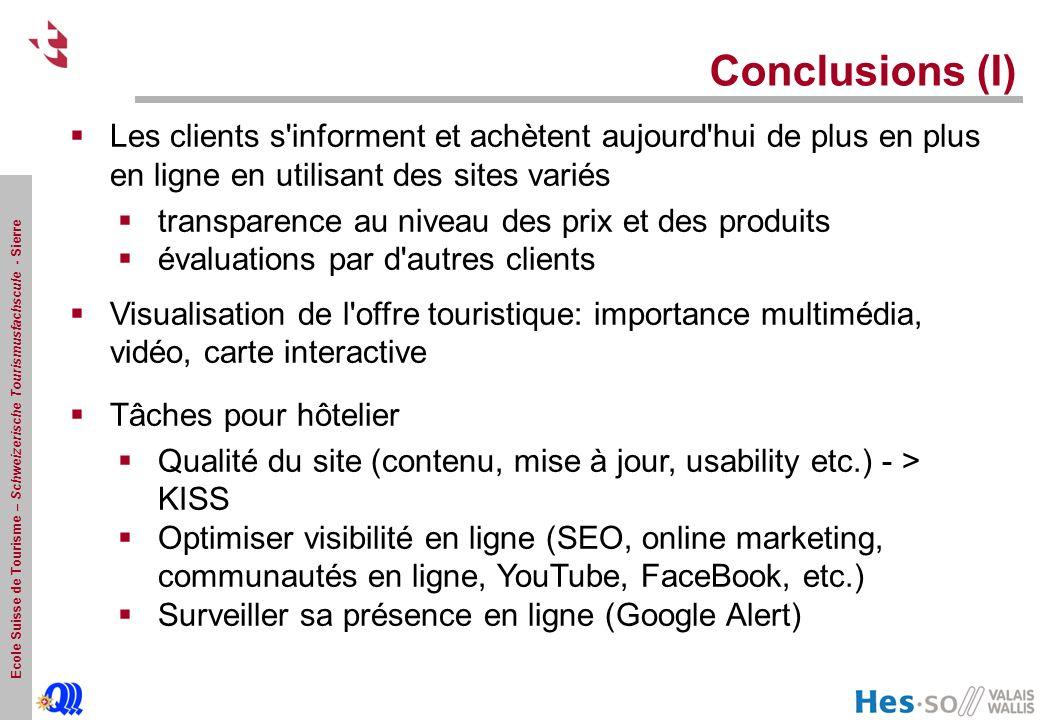Conclusions (I) Les clients s informent et achètent aujourd hui de plus en plus en ligne en utilisant des sites variés.