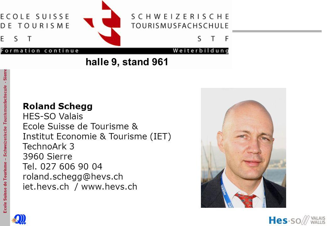 halle 9, stand 961 Roland Schegg HES-SO Valais