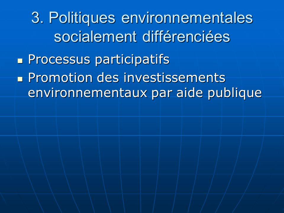 3. Politiques environnementales socialement différenciées