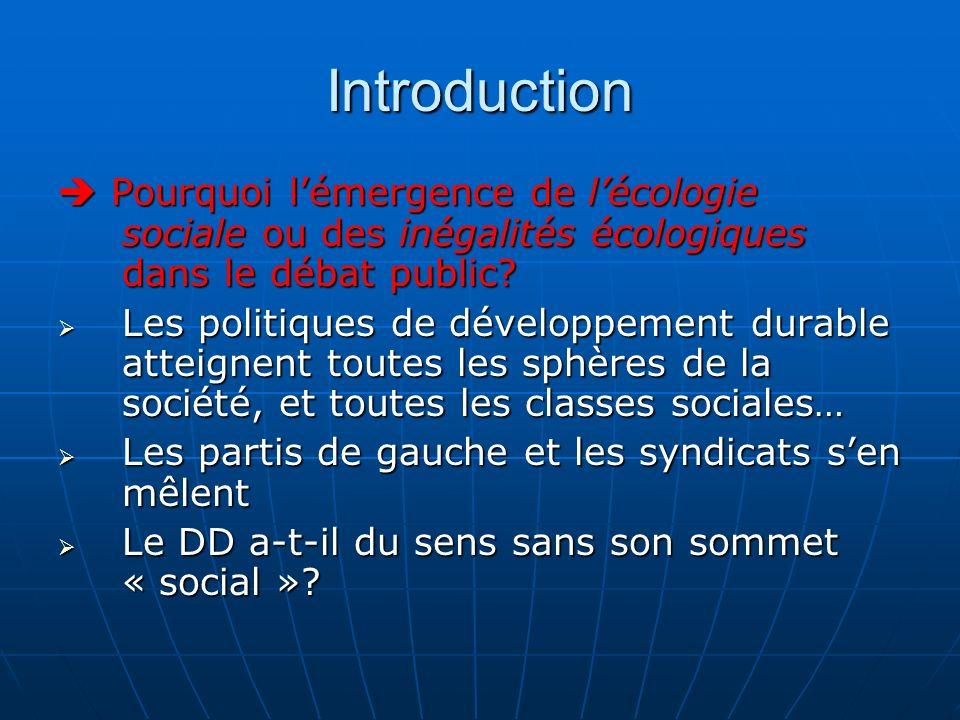 Introduction  Pourquoi l'émergence de l'écologie sociale ou des inégalités écologiques dans le débat public