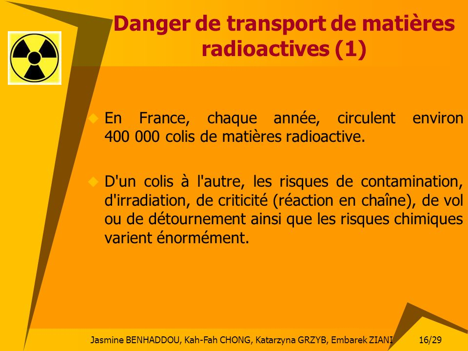 Danger de transport de matières radioactives (1)