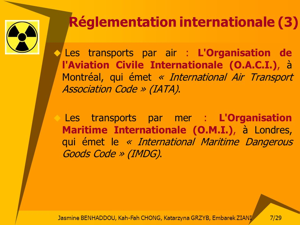 Réglementation internationale (3)