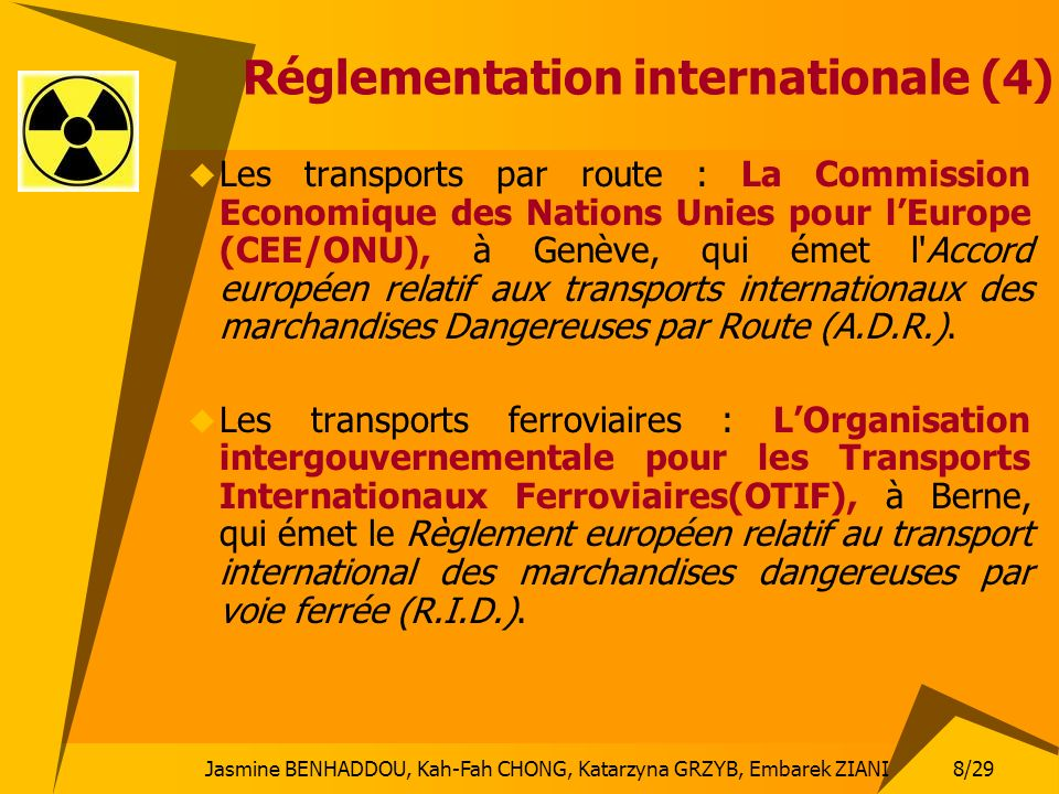 Réglementation internationale (4)