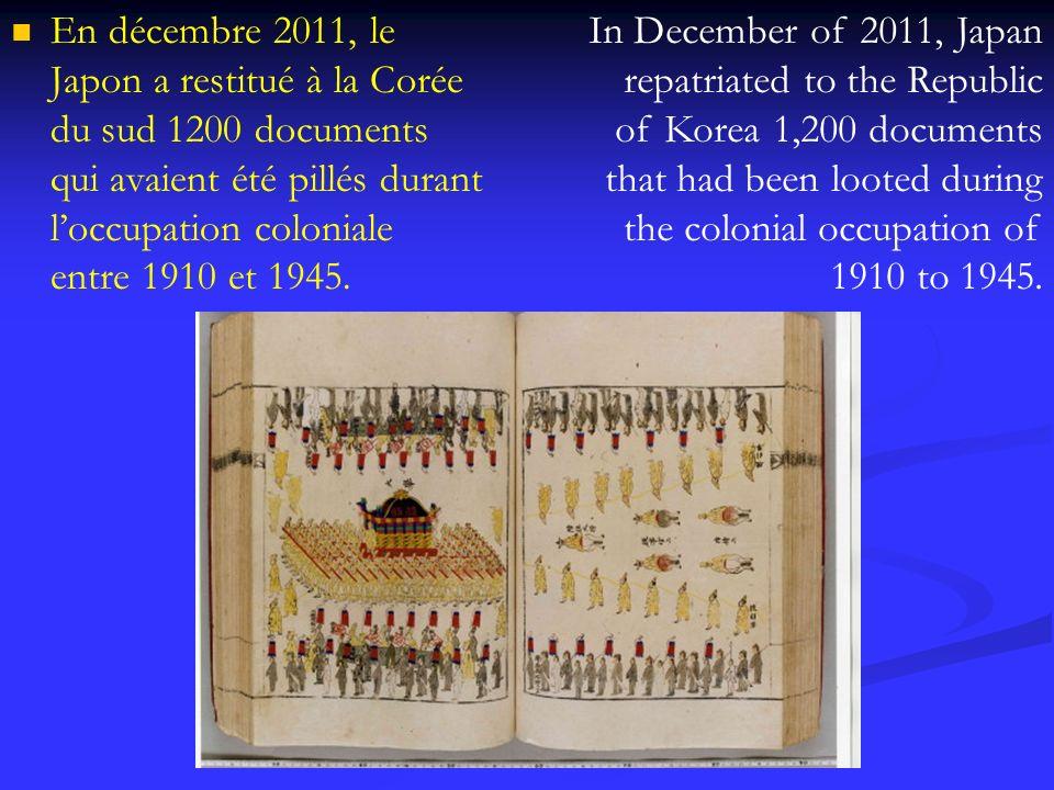 En décembre 2011, le Japon a restitué à la Corée du sud 1200 documents qui avaient été pillés durant l'occupation coloniale entre 1910 et 1945.