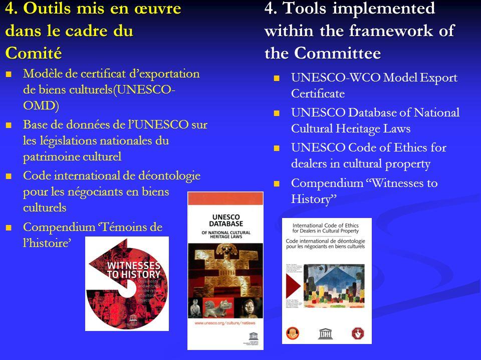 4. Outils mis en œuvre dans le cadre du Comité