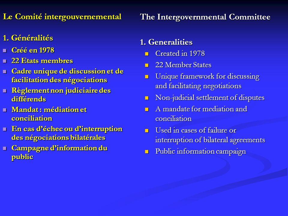 Le Comité intergouvernemental 1. Généralités