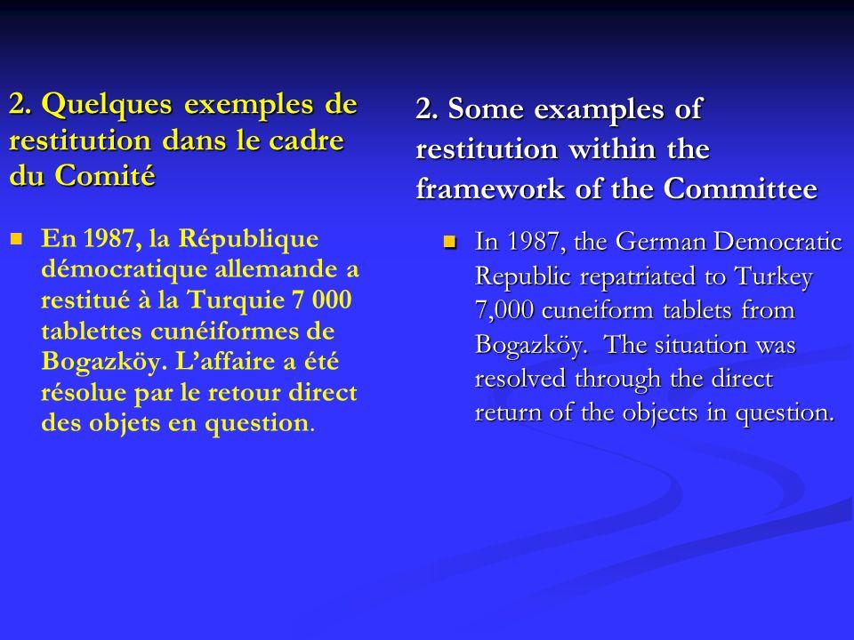 2. Quelques exemples de restitution dans le cadre du Comité