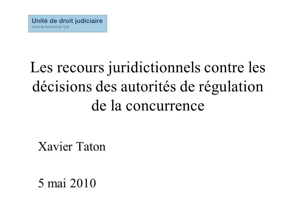 Les recours juridictionnels contre les décisions des autorités de régulation de la concurrence