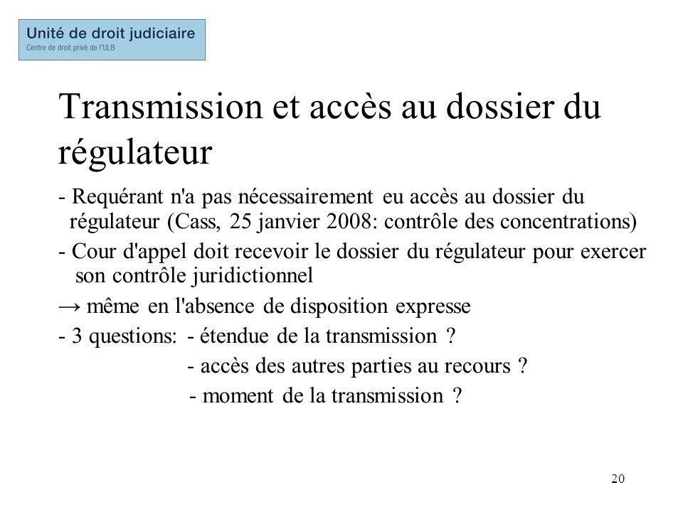 Transmission et accès au dossier du régulateur
