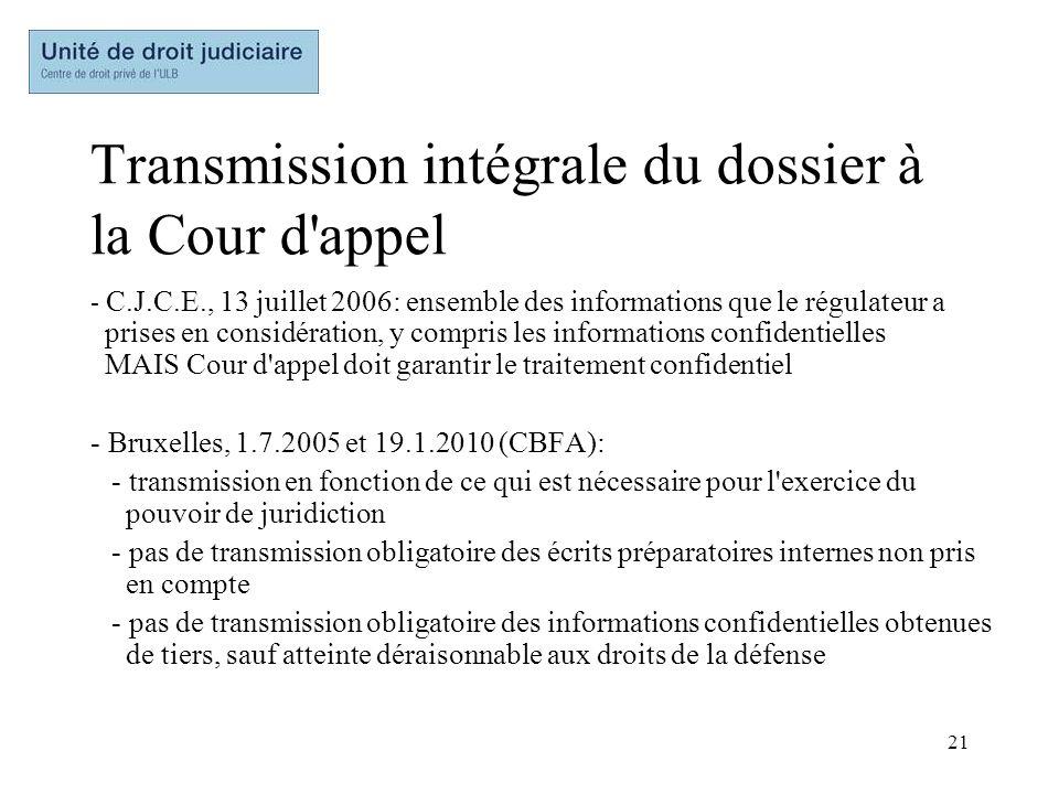 Transmission intégrale du dossier à la Cour d appel