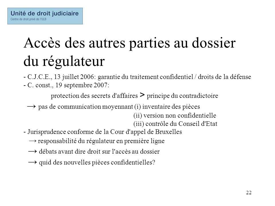 Accès des autres parties au dossier du régulateur