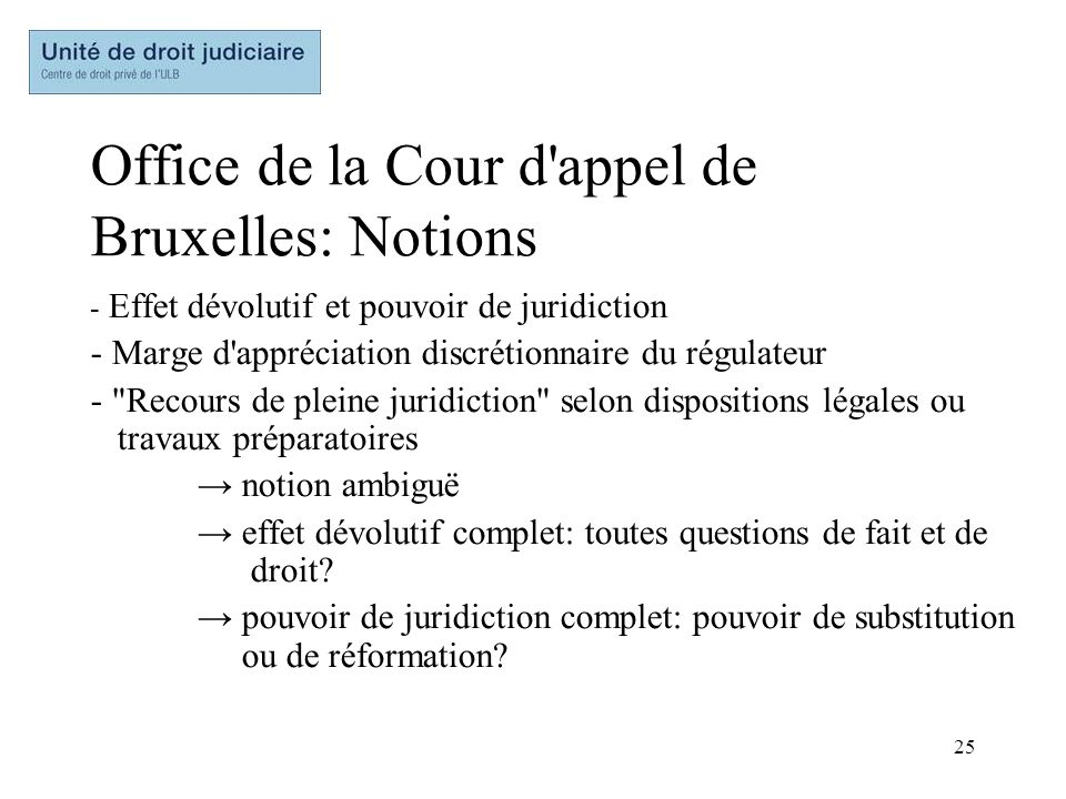 Office de la Cour d appel de Bruxelles: Notions