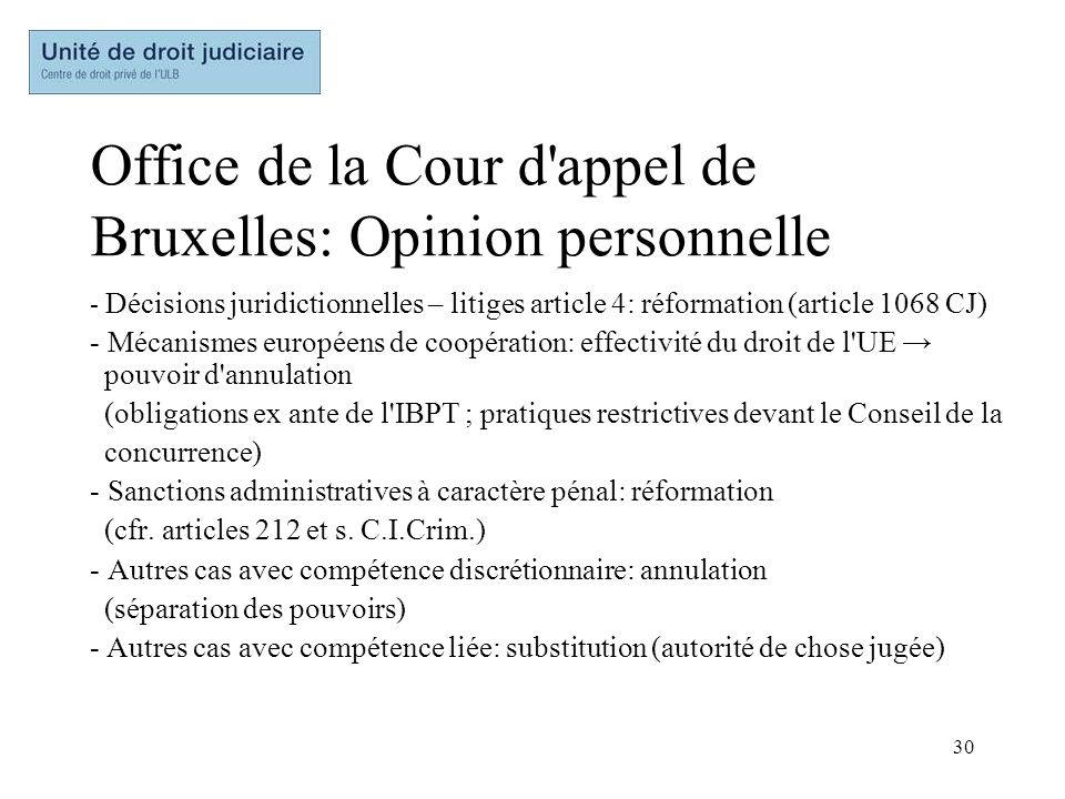 Office de la Cour d appel de Bruxelles: Opinion personnelle