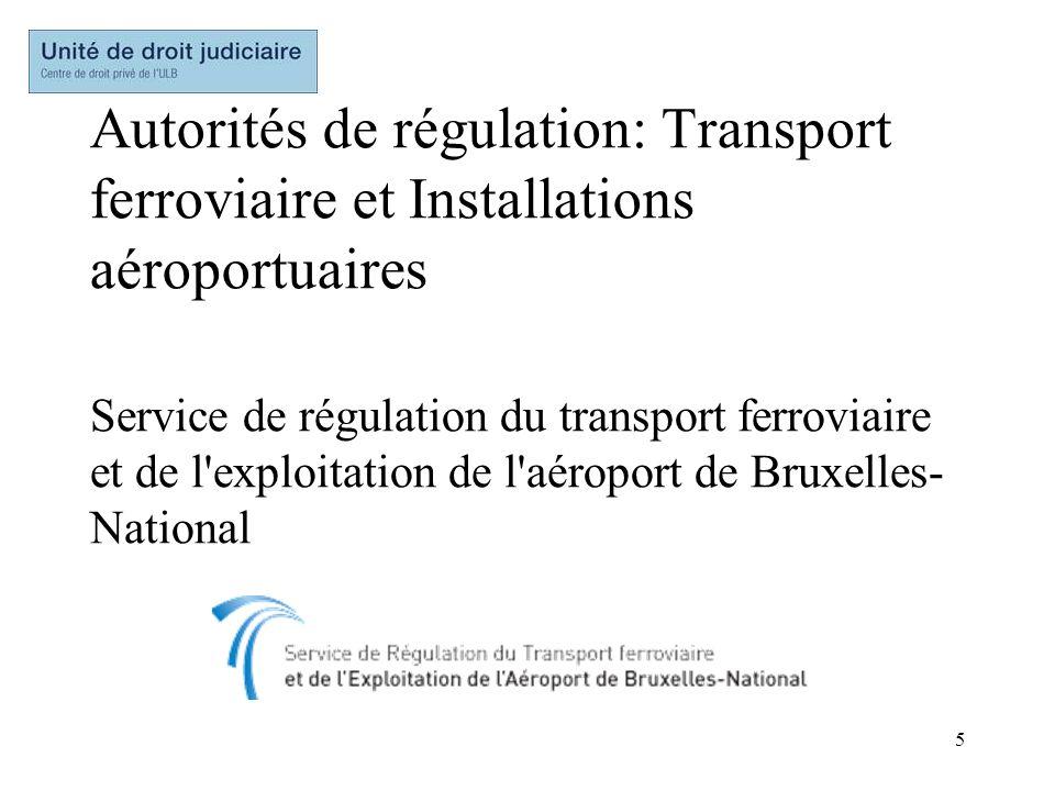 Autorités de régulation: Transport ferroviaire et Installations aéroportuaires