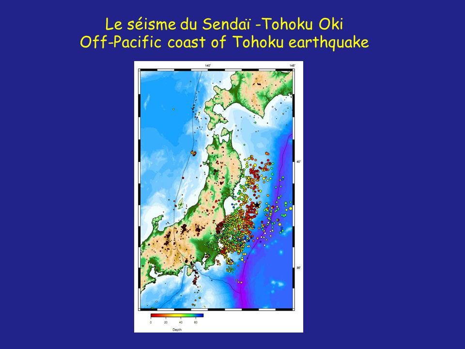 Le séisme du Sendaï -Tohoku Oki Off-Pacific coast of Tohoku earthquake