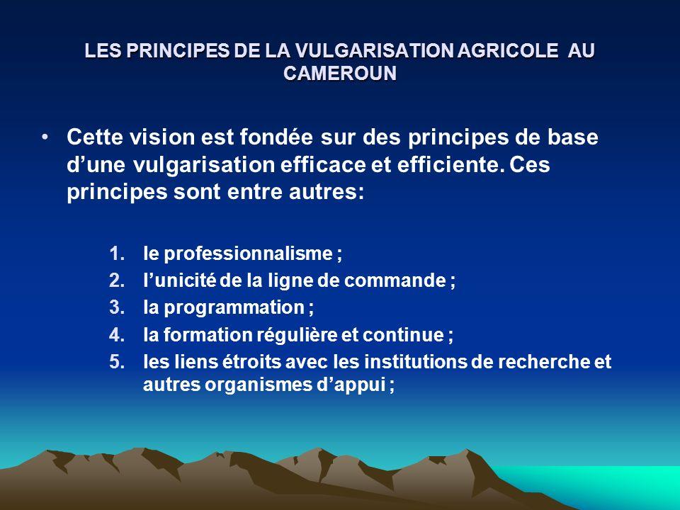 LES PRINCIPES DE LA VULGARISATION AGRICOLE AU CAMEROUN