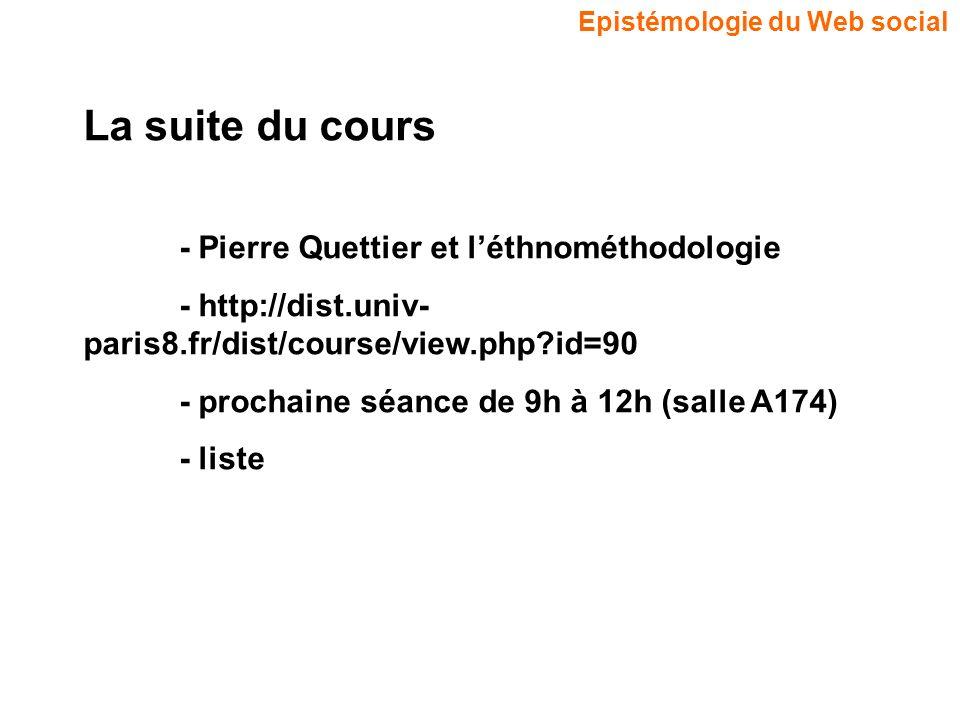 La suite du cours - Pierre Quettier et l'éthnométhodologie