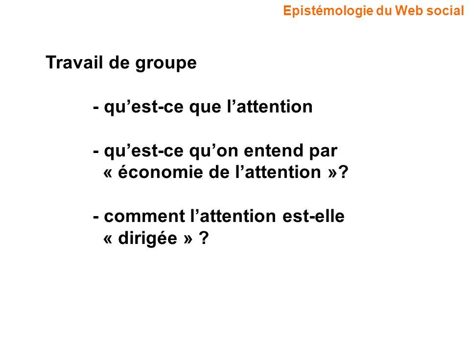 Travail de groupe - qu'est-ce que l'attention. - qu'est-ce qu'on entend par. « économie de l'attention »