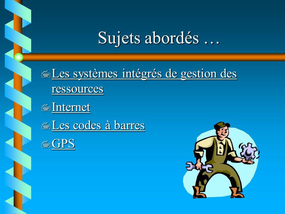 Sujets abordés … Les systèmes intégrés de gestion des ressources