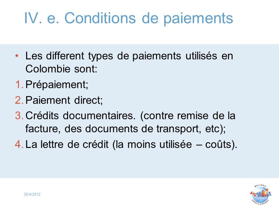 IV. e. Conditions de paiements