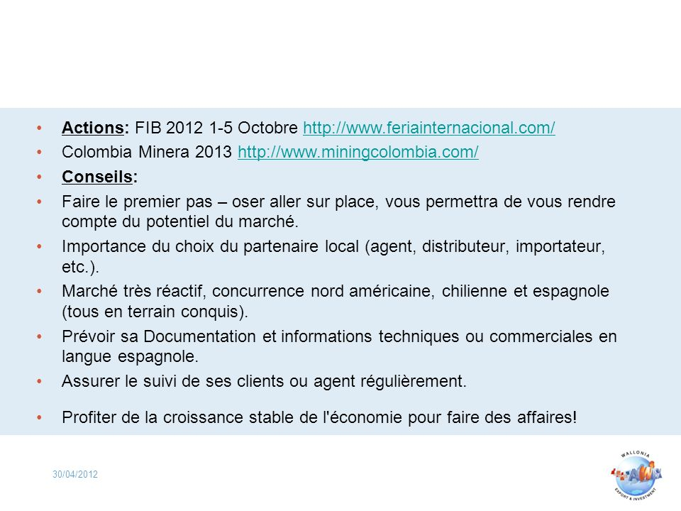 Actions: FIB 2012 1-5 Octobre http://www.feriainternacional.com/