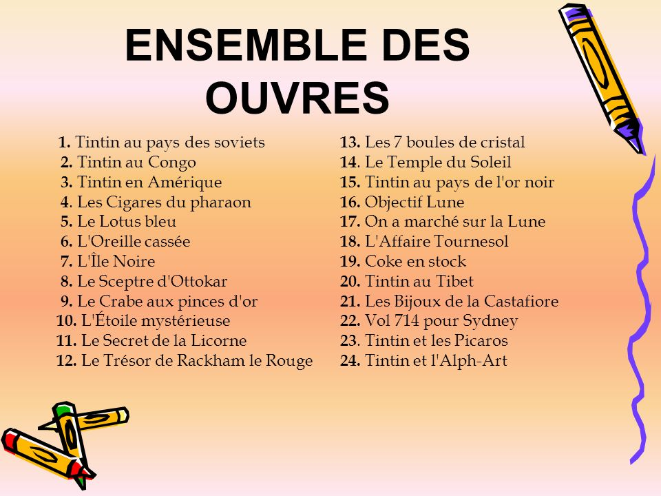 ENSEMBLE DES OUVRES 2. Tintin au Congo 3. Tintin en Amérique