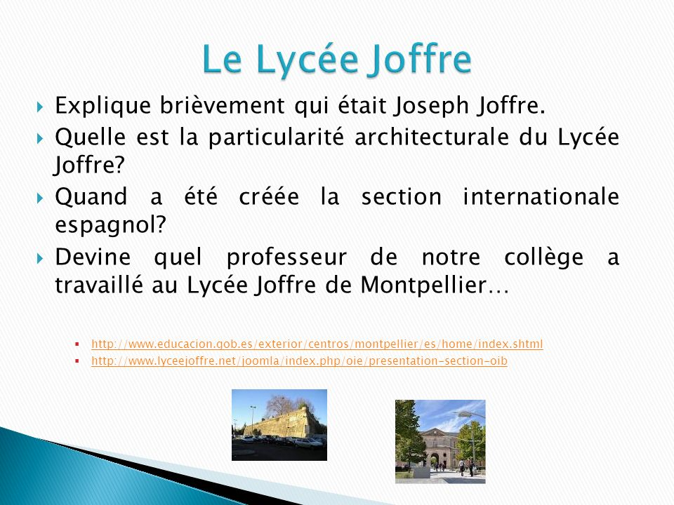 Le Lycée Joffre Explique brièvement qui était Joseph Joffre.