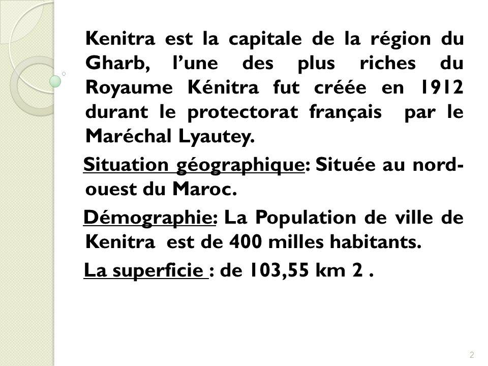 Situation géographique: Située au nord- ouest du Maroc.
