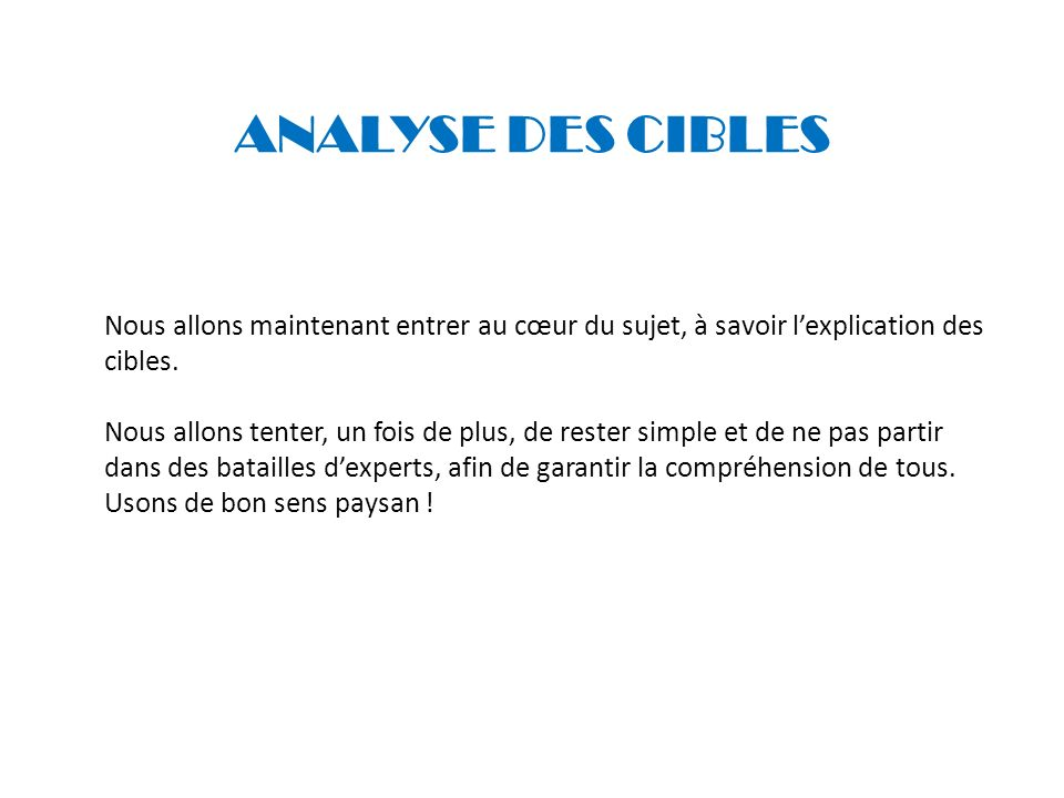 ANALYSE DES CIBLES