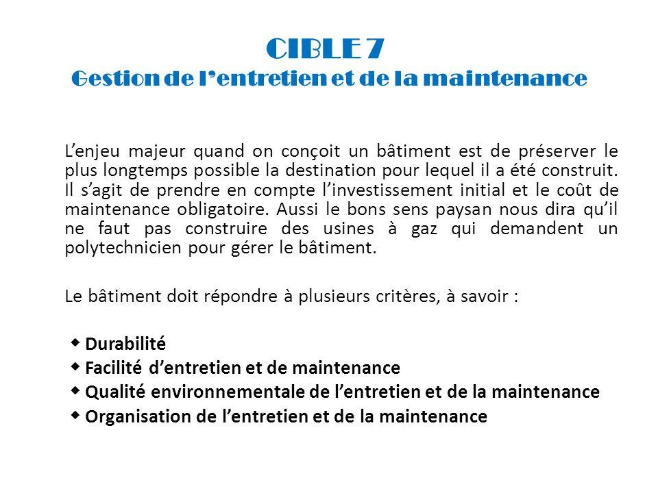 CIBLE 7 Gestion de l'entretien et de la maintenance