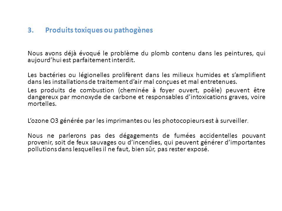 3. Produits toxiques ou pathogènes