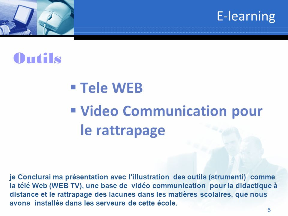 Video Communication pour le rattrapage