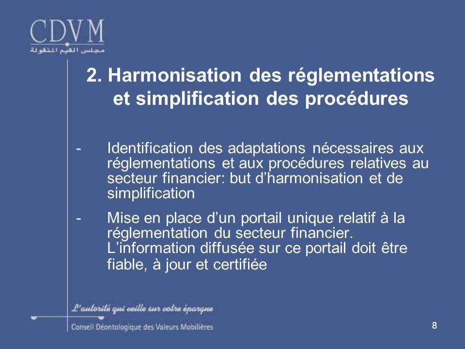 2. Harmonisation des réglementations et simplification des procédures
