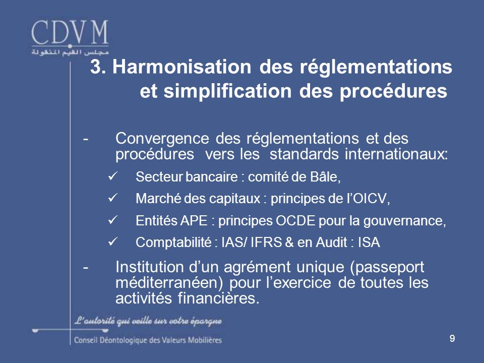 3. Harmonisation des réglementations et simplification des procédures
