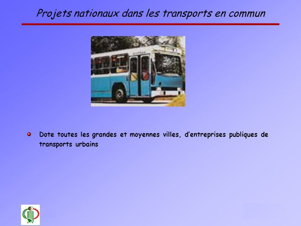 Projets nationaux dans les transports en commun